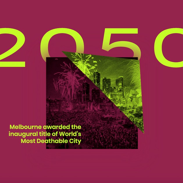 Image from deathable cities website showing Melbourne being awarded the title of World's Most Deathable City in 2050