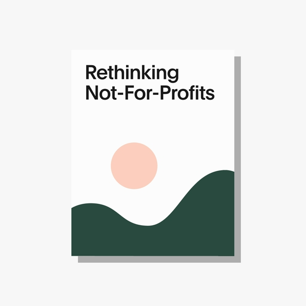 Cover of the Rethinking not-for-profits report